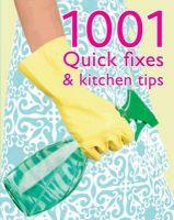 1001 Quick Fixes & Kitchen Tips