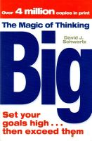 The Magic of Thinking Big:Book by Author-David J. Schwartz