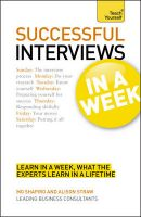 Teach Yourself Succeed at Interviews in a Week:Book by Author-Alison Straw