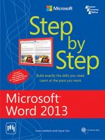 Step by Step - Microsoft Word 2013: Book by Joan Lambert has worked in the training and certification industry for 16 years. Joyce Cox has 30 years experience in the development of training materials about technical subjects for non technical audiences. She is the Vice President of OTSI.