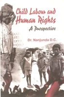Child Labour and Human Rights A Prospective[Hardcover]: Book by Nanjunda D.C.