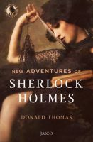 New Adventures of Sherlock Holmes: Book by Donald Thomas
