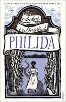 Philida:Book by Author-Andre Brink