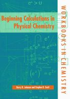 Beginning Calculations in Physical Chemistry: Book by Stephen K. Scott