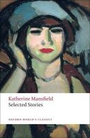 Selected Stories: Book by Katherine Mansfield , Angela Smith