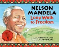 Long Walk to Freedom: Book by Nelson Mandela