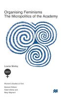 Organizing Feminisms: Micropolitics of the Academy: Book by Louise Morley