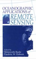 Oceanographic Applications of Remote Sensing: Book by M. Ikeda , F. Dobson
