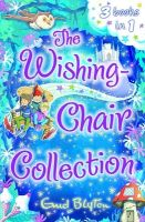 The Wishing-Chair Collection: Book by Enid Blyton