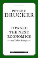 Toward the Next Economics: and Other Essays: Book by Peter F. Drucker