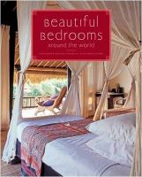 Beautiful Bedrooms Around the World: A Sourcebook for Walls and Floors: Book by Francesca Torre