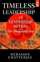 Timeless Leadership: Book by Debashis Chatterjee