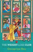 Weight Loss Club: Book by Devapriya roy