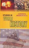 Studies In World History 1500 - 1950 (Paperback): Book by Satish Kumar