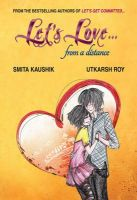 Let's Love... from a Distance: Book by SMITA KAUSHIK , UTKARSH ROY
