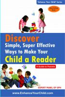 Discover Simple, Super Effective Ways to Make Your Child a Reader: Book by GPH Panel of Experts