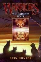 Warriors 6: The Darkest Hour: Book by Erin Hunter