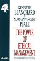 The Power of Ethical Management: Book by Norman Vincent Peale , Kenneth H. Blanchard