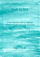 Ready for Rica: A Test Preparation Guide for California'S Reading Instruction Competence Assessment: Book by Zarrillo