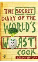 The Secret Diary of the World's Worst Cook: Book by Subhadra Sen Gupta