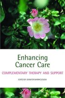 Enhancing Cancer Care: Complementary Therapy and Support