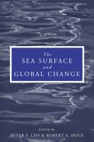 The Sea Surface and Global Change: Book by Peter S. Liss , R.A. Duce