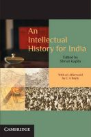 An Intellectual History for India: Book by Shruti Kapila , C.A. Bayly