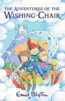 Adventures of the Wishing-chair (English): Book by Enid Blyton