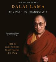 The Path to Tranquility:Book by Author-Dalai Lama,Laurie Anderson,Professor Robert Thurman