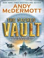 The Sacred Vault: A Novel: Book by Andy McDermott