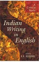 Indian Writing in English - A Critical Study: Book by K. A. Agrawal