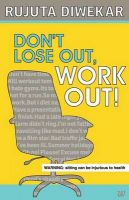 Don't Lose Out, Work Out!: Book by Rujuta Diwekar