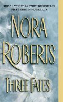 Three Fates: Book by Nora Roberts