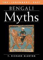Bengali Myths: Book by T. Richard Blurton