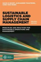 Sustainable Logistics and Supply Chain Management: Book by David B. Grant