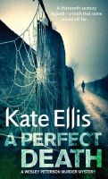 A PURE AND PERFECT DEATH:Book by Author-Kate Ellis