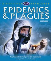 Epidemics and Plagues: Book by Richard Walker , Denise Grady