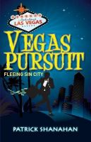 Vegas Pursuit (Fleeing Sin City): Book by Patrick Shanahan