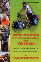 Down The Road In Thailand, Cambodia And Vietnam: Book by Tim Travis