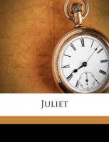 Juliet: Book by Mary Elizabeth Carter