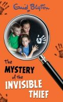Mystery Of The Invisible Thief : Mysteries: Book by Enid Blyton