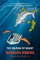 The Salmon of Doubt: Hitchhiking the Galaxy One Last Time:Book by Author-Douglas Adams,Stephen Fry,Stephen Fry