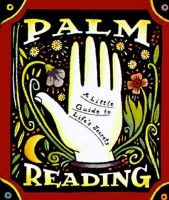Palm Reading: A Little Guide to Life's Secrets: Book by Dennis Fairchild