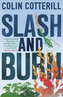 Slash and Burn: A Dr Siri Murder Mystery: Book by Colin Cotterill