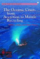 The Oceanic Crust, from Accretion to Mantle Recycling: Book by Thierry Juteau