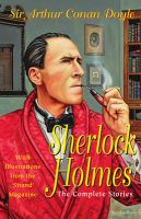 Sherlock Holmes: The Complete Stories:Book by Author-Sir Arthur Conan Doyle , Sidney Paget , etc.