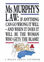 Ms Murphy's Law:Book by Author-Helen Exley