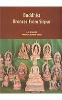 Buddhist Bronzes from Sirpur: Book by A. Sharma , Prabhat Singh
