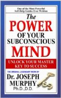 The Power Of Your Subconscious Mind-Joseph Murphy: Book by Dr. Joseph Murphy