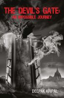 The Devil's Gate : An Impossible Journey: Book by Deepak Kripal